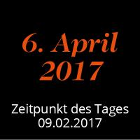 Der Tag X hat einen Namen: 6. April 2017