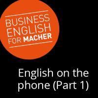 How to create a perfect first impression: English on the phone (Part 1)